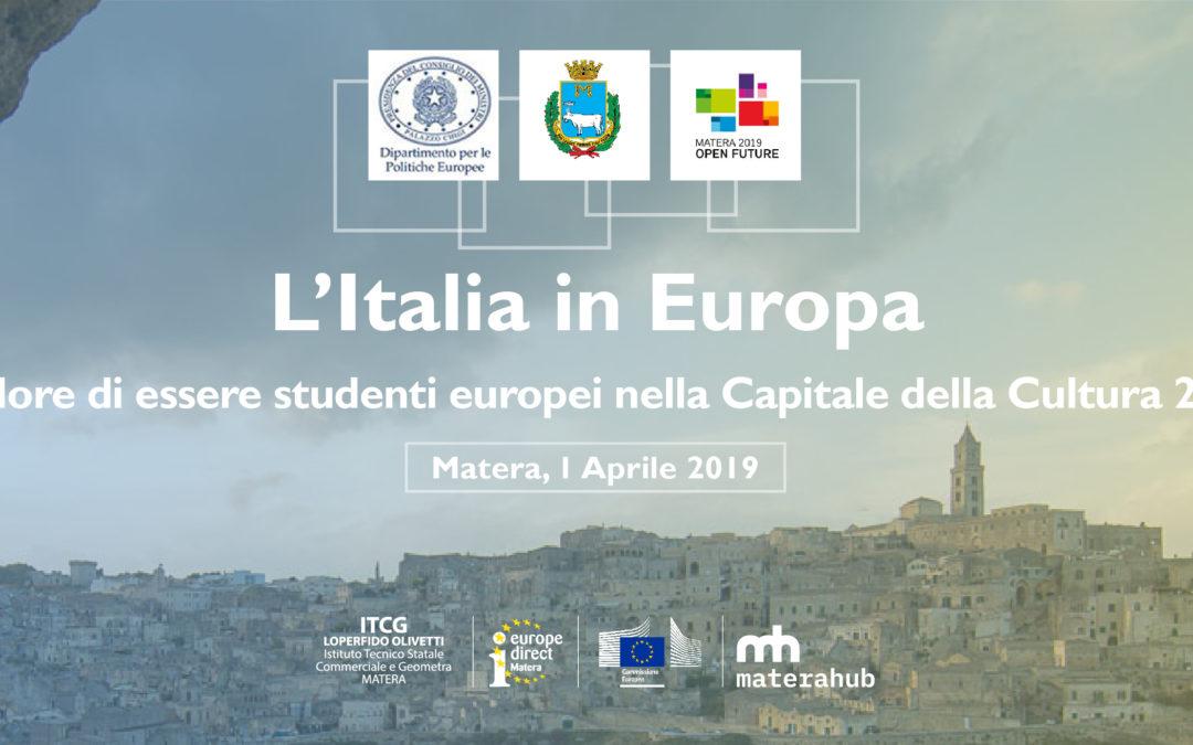 COMUNICATO STAMPA. L'italia in Europa. Il valore di essere studenti europei nella Capitale europea della Cultura 2019